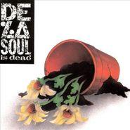 De La Soul, De La Soul Is Dead (CD)