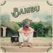Dennis Wilson, Bambu (The Caribou Sessions) (LP)