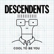 Descendents, Cool To Be You (CD)