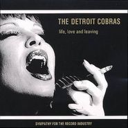 The Detroit Cobras, Life, Love And Leaving (CD)