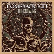 Comeback Kid, Die Knowing (CD)