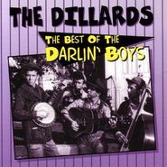 The Dillards, The Best Of The Darlin' Boys (CD)