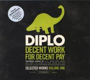 Diplo, Decent Work For Decent Pay (CD)