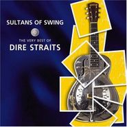 Dire Straits, Sultans Of Swing: The Very Best of Dire Straits (CD)