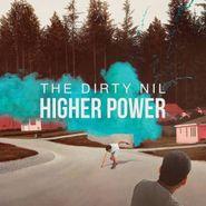 The Dirty Nil, Higher Power (CD)