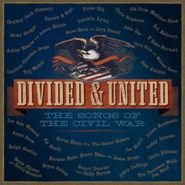 divided & united the songs of the civil war cd