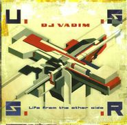 DJ Vadim, U.S.S.R.: Life From The Other Side (CD)