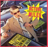 Don Henley, Actual Miles: Henley's Greatest Hits (CD)
