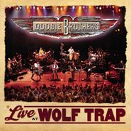 The Doobie Brothers, Live At Wolf Trap (CD)