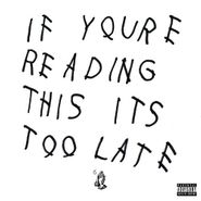 Drake, If You're Reading This It's Too Late (CD)