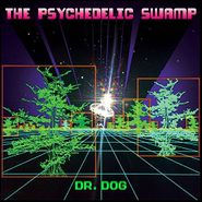 Dr. Dog, The Psychedelic Swamp (CD)