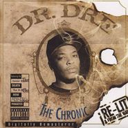 Dr. Dre, The Chronic: Re-Lit & From The Vault [Limited Edition] CD
