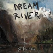 Bill Callahan, Dream River (CD)