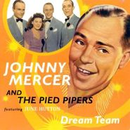 Johnny Mercer, Dream Team (CD)