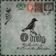 Dredg, The Pariah, The Parrot, The Delusion (CD)