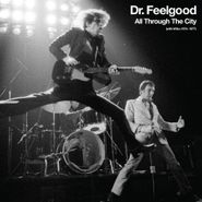 Dr. Feelgood, All Through The City (With Wilko 1974-1977) [Import] (CD)