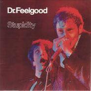 Dr. Feelgood, Stupidity (CD)