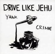Drive Like Jehu, Yank Crime (CD)
