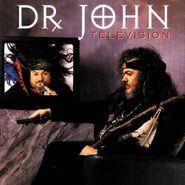 Dr. John, Television (CD)