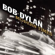 Bob Dylan, Modern Times [180 Gram Vinyl] (LP)