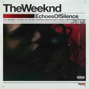 The Weeknd, Echoes Of Silence (LP)