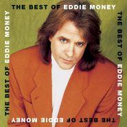 Eddie Money, The Best Of Eddie Money (CD)