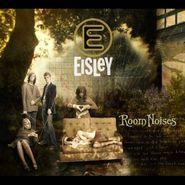 Eisley, Room Noises (CD)
