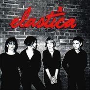 Elastica, Elastica (LP)