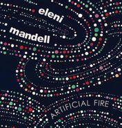Eleni Mandell, Artificial Fire (CD)