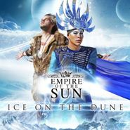 Empire Of The Sun, Ice On The Dune (CD)