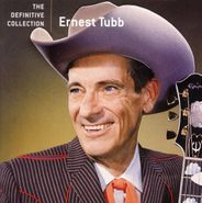 Ernest Tubb, The Definitive Collection (CD)