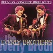 The Everly Brothers, The Everly Brothers Reunion Concert (CD)