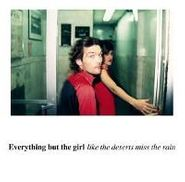 Everything But The Girl, Like The Deserts Miss The Rain (CD)