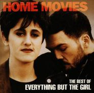 Everything But The Girl, Home Movies: The Best Of Everything But The Girl [Import] (CD)