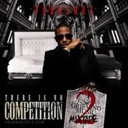 Fabolous, There Is No Competition 2: The Grieving Music Mixtape (CD)