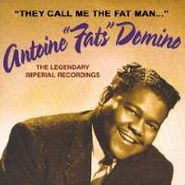 Fats Domino, They Call Me The Fat Man: The Legendary Imperial Recordings (CD)