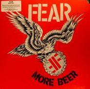 Fear, More Beer (LP)
