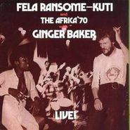 Fela Kuti, Fela With Ginger Baker Live! [Import] (CD)