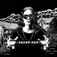 Fever Ray, Fever Ray (CD)