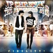 JP, Chrissie & The Fairground Boys, Fidelity! (CD)