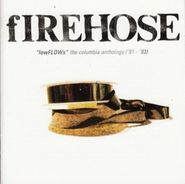 fIREHOSE, lowFLOWS: The Columbia Anthology [91-93] (CD)