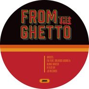 """Fix, From The Ghetto/Here We Are (12"""")"""