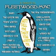 Various Artists, Just Tell Me That You Want Me: A Tribute To Fleetwood Mac (CD)