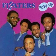 The Floaters, Float On (CD)