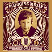 Flogging Molly, Whiskey On A Sunday (CD)