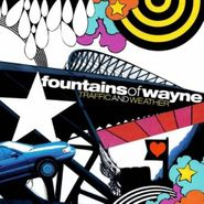 Fountains Of Wayne, Traffic and Weather (CD)