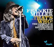 Frankie Miller, ...That's Who! The Complete Chrysalis Recordings (1973-1980) [Box Set] (CD)