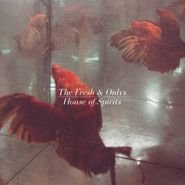 The Fresh & Onlys, House Of Spirits (LP)