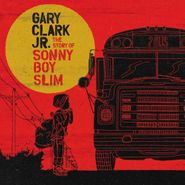 Gary Clark Jr., The Story of Sonny Boy Slim (CD)