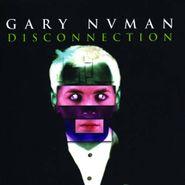 Gary Numan, Disconnection (CD)
